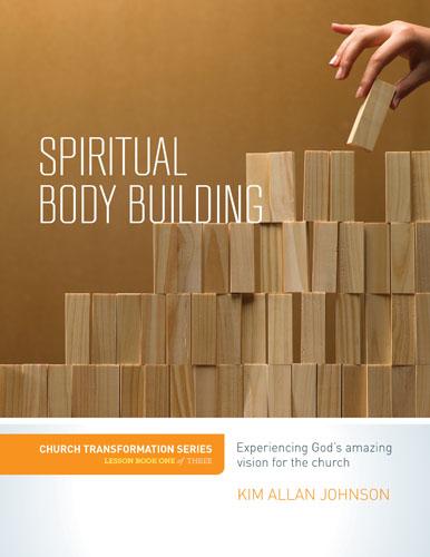Spiritual Body Building
